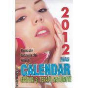 Calendar sfaturi si terapii naturiste 2012 (editura Stefan isbn: 978-973-118-225)