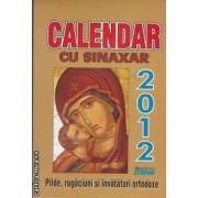 Calendar cu sinaxar 2012 (editura Stefan isbn: 978-973-118-225-)