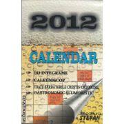 Calendar 2012 (editura Stefan isbn: 978-973-118-225-4)
