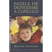 Bazele de dezvoltare a copilului (editura Univers Enciclopedic, autor: Bernard Lievegoed isbn: 978-606-835-810-9)