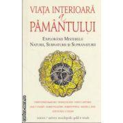 Viata interioara a pamantului (editura Univers Enciclopedic, autor: Christopher Bamford isbn: 978-606-835-806-2)