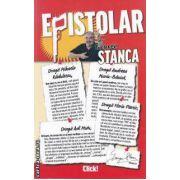 Epistolar (editura: Adevarul , auror: George Stanca , ISBN 978-606-539-961-7 )