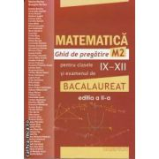 Matematica ghid de pregatire M2 pentru clasele IX-XII si examenul de bacalaureat pe tara  (editura Campion, autori: Marius Burtea, Georgeta Burtea isbn: 978-606-8323-41-1)