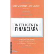 Inteligenta financiara (editura Curtea Veche, autori: Karen Berman, Joe Knight isbn: 978-606-588-246-1)