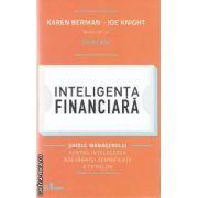 Inteligenta financiara (editura Curtea Veche, autori: Karen Berman, Joe Knight isbn: 978-606-588-246-1)