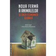Noua ferma a animalelor si criza economica globala ( editura: Litera, autor: Mario Sepi, Anna-Maria Darmanin ISBN 978-606-600-410-7 )