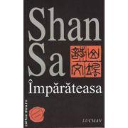 Imparateasa ( editura: Lucman , autor: Shan Sa , ISBN 973-8465-92-3 )