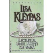 Secretul unei nopti de vara (editura Miron, autor: Lisa Kleypas isbn: 978-973-1789-60-6)