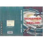 Sosirea zeilor (editura Pavel Corut, autor: Pavel Corut)