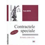Contractele speciale in noul cod civil ( editura Univers Juridic, autor: Florin Motiu isbn: 978-973-127-624-3)