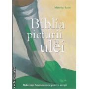 Biblia picturii in ulei ( editura: All, autor: Marylin Scott ISBN 978-973-684-743-1)