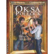 Oksa Pollock * * Padurea ratacitilor ( editura: Allfa, autori: Anne Plichota, Cendrine Wolf ISBN 978-973-724-333-1 )