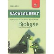 Biologie BACALAUREAT si admitere la Facultatea de Farmacie ( editura: Art , autor: Ioana Arinis ISBN 978-973-124-666-6 )