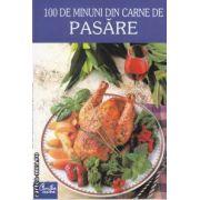 100 de minuni din carne de pasare ( editura: Curtea Veche , traducere: Pako Iren ISBN 973-669-087-3 )