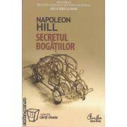 Secretul bogatiilor ( editura: Curtea Veche, autor: Napoleon Hill ISBN 973-669-194-2 )