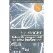 Tehnicile programarii NEURO - LINGVISTICE ( edituta: Curtea Veche, autor: Sue Knight ISBN 978-973-669-423-3 )
