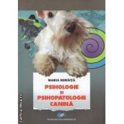 Psihologie si psihopatologie canina ( editura: Didactica si Pedagogica, autor: Maria Mihaita ISBN 978-973-30-3105-5 )