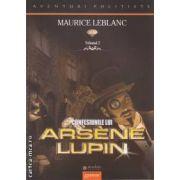 Confesiunile lui Arsene Lupin ( editura: Gramar, autor: Maurice Leblanc ISBN 978-973-1973-75-3 )