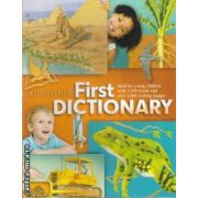 First Dictionary ( editura: Macmillan , ISBN 978-0-7534-3182-5 )