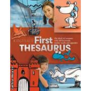 First Thesaurus ( editura: Macmillan ISBN 978-0-7534-3183-2 )