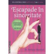 Escapade in sinceritate ( editura: Kondyli , autor: Bethany Marshall ISBN 973-7602-01-3 )