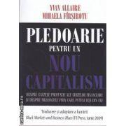 Pledoarie pentru un nou capitalism ( editura: Logos , autori: Yvan Allaire , Mihaela Farsirotu ISBN 978-973-8131-73-6 )