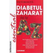 Diabetul Zaharat ( editura: Lucman, autor: Victor Duta ISBN 978-973-723-333-2 )
