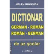 Dictionar German - Roman , Roman - German ( editura: Lucman , autor: Helen Kuckuck ISBN 973-9438-90-X )