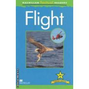 Flight ( editura: Macmillan, autor: Chris Oxlade ISBN 978-0-230-43222-2 )