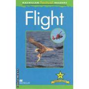 Flight ( editura: Macmillan, autor: Chris Oxlade ISBN 978-0-230-43222-2 )