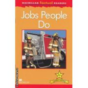Jobs People Do ( editura: Macmillan, autor: Thea Feldman ISBN 978-0-230-43204-8 )
