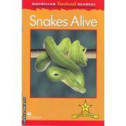 Snakes Alive ( editura: Macmillan, autor: Louise P. Carroll ISBN 978-0-230-43199-7 )