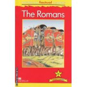 The Romans ( editura: Macmillan, autor: Philip Steele ISBN 978-0-230-43218-5 )
