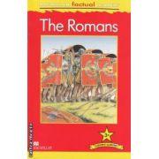 The Romans ( editura: Macmillan, autor: Philip Steele ISBN 9780230432185 )