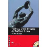 The Story of the Olimpics: An Unofficial History with CD ( editura: Macmillan, autor: Rachel Bladon ISBN 978-0-230-42224-7 )