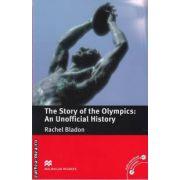 The Story of the Olimpics: An Unofficial History ( editura: Macmillan, autor: Rachel Bladon ISBN 978-0-230-42222-3 )