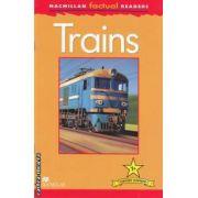 Trains ( editura: Macmillan, autor: Thea Feldman ISBN 978-0-230-43202-4 )