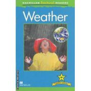 Weather ( editura: Macmillan, autor: Chris Oxlade ISBN 978-0-230-43229-1 )