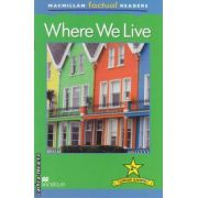 Where Animals Live ( editura: Macmillan, autor: Brenda Stones ISBN 978-0-230-43212-3 )