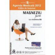 Agenda Medicala 2012 ( editura: Medicala, autor: Cornel Chirita )