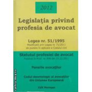 Legislatia privind profesia de avocat ( editura Morosan , autor : Vasile Morosan isbn: 978-606-8033-46-4)