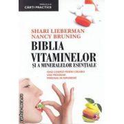 Biblia vitaminelor si a mineralelor esentiale : ghid complet pentru crearea unui program personal de suplimente ( editura: Paralela 45 , autori: Shari Lieberman , Nancy Bruning ISBN 978-973-47-1158-1 )