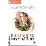 Dieta Young pentru bolnavii de Diabet ( editura: Paralela 45 , autori: Robert O. Young , Shelley Redford Young ISBN 978-973-47-1380-6 )
