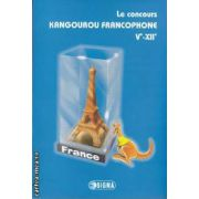 Le concours KANGOUROU FRANCOPHONE 5 - 12 ( editura: Sigma, ISBN 978-973-649-615-8 )