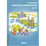 Le concours KANGOUROU FRANCOPHONE 3 - 4 ( editura: Sigma, ISBN 978-973-649-701-8 )