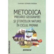 Metodica predarii geografiei si stiintelor naturii in ciclul primar ( editura: Sitech, coordonator: Alexandru Gheorghe ISBN 978-606-11-1886-1 )
