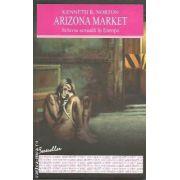 Arizona Market. Sclavia sexuala in Europa ( editura: All , autor: Kenneth R. Norton ISBN 9789737243645 )