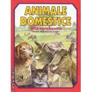 Animale domestice - Mica enciclopedie ( editura: Andreas , autor: Laura Ivona Dumitru ISBN 978-973-8958-97-5 )