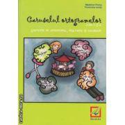 Caruselul ortogramelor : exercitii de ortografie, punctuatie si vocabular : clasa a 2-a ( editura: Booklet , autor: Madalina Florea , Florentina Ionita ISBN 978-606-590-036-3 )