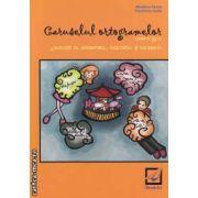 Caruselul ortogramelor : exercitii de ortografie, punctuatie, si vocabular clasa a 3-a ( editura: Booklet , autor: Madalina Florea , Florentina Ionita ISBN 978-606-590-035-6 )